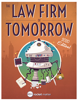THE LAW FIRM OF TOMORROW: 2020 EDITION